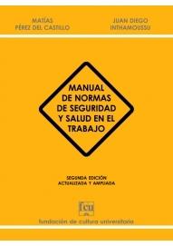 Manual de Normas de Seguridad y Salud en el Trabajo (2ª ed.)
