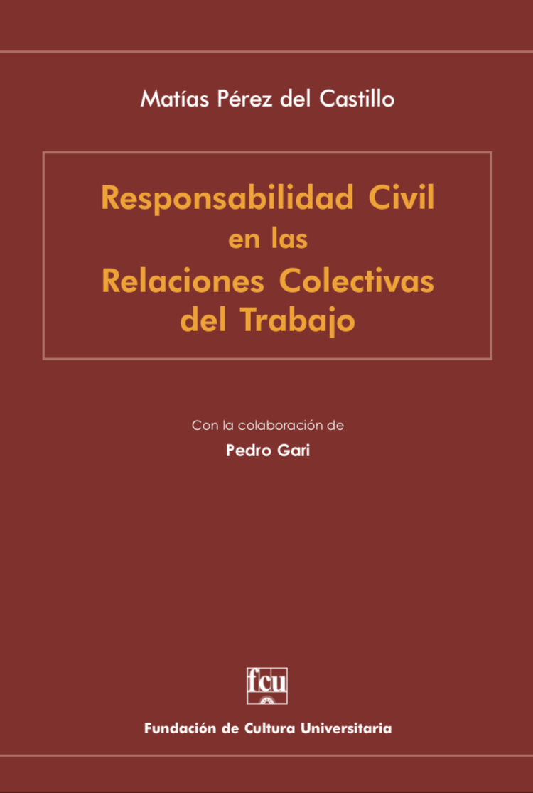 Responsabilidad Civil en las Relaciones Colectivas del Trabajo