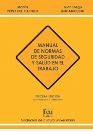 Manual de Normas de Seguridad y Salud en el Trabajo (3ª ed.)