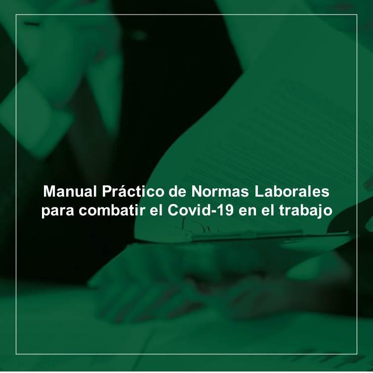 Manual Práctico de Normas Laborales contra el Covid-19